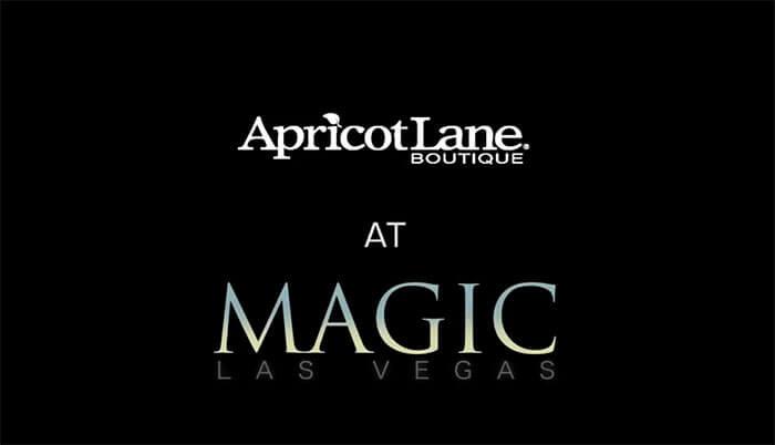 Apricot Lane at MAGIC