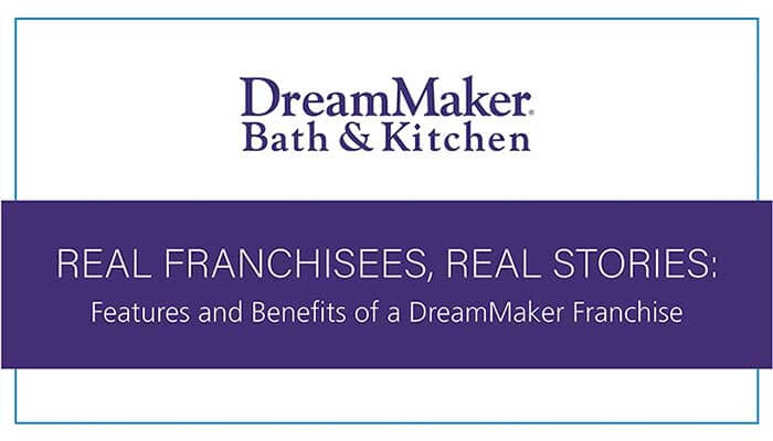 Dreammaker Bath And Kitchen Franchise 2020 Cost Fees Facts Franchiseopportunities Com