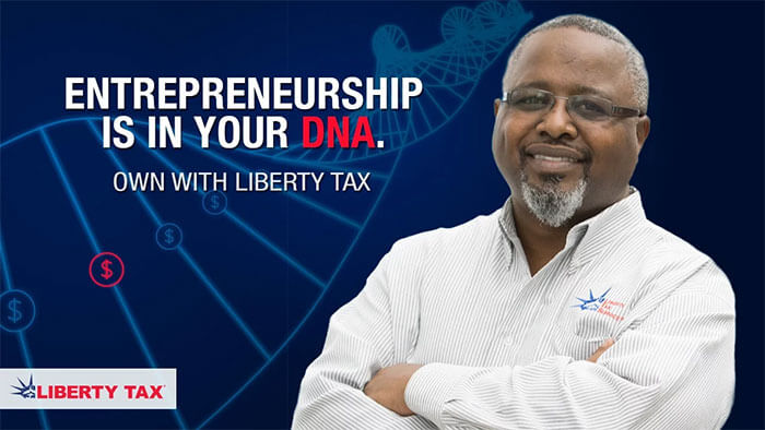 Liberty Tax - Entrepreneurship is in your DNA