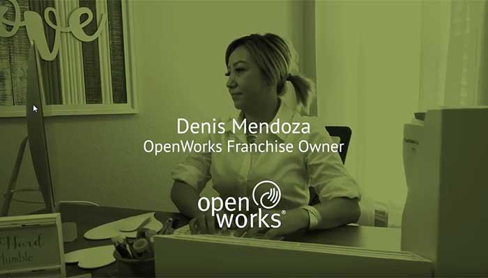 Openworks Franchise Owner: Denis Mendoza