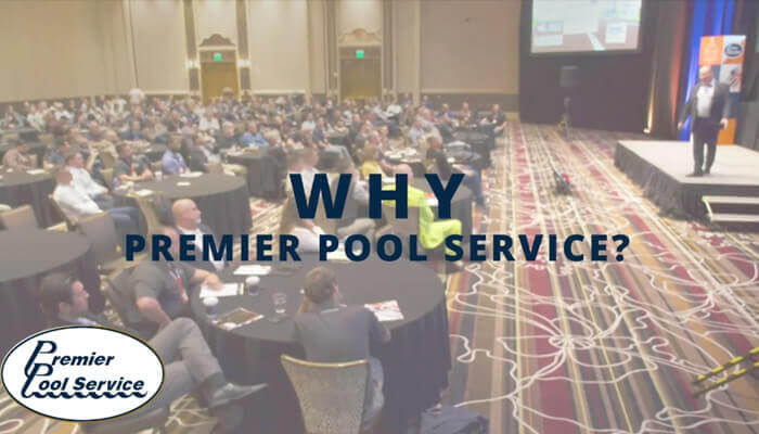 Why Premier Pool Service?