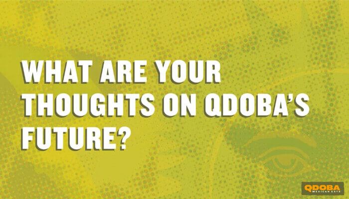 What Are Your Thoughts On Qdoba's Future?
